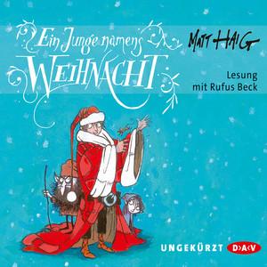 Ein Junge namens Weihnacht (Ungekürzte Lesung) Audiobook