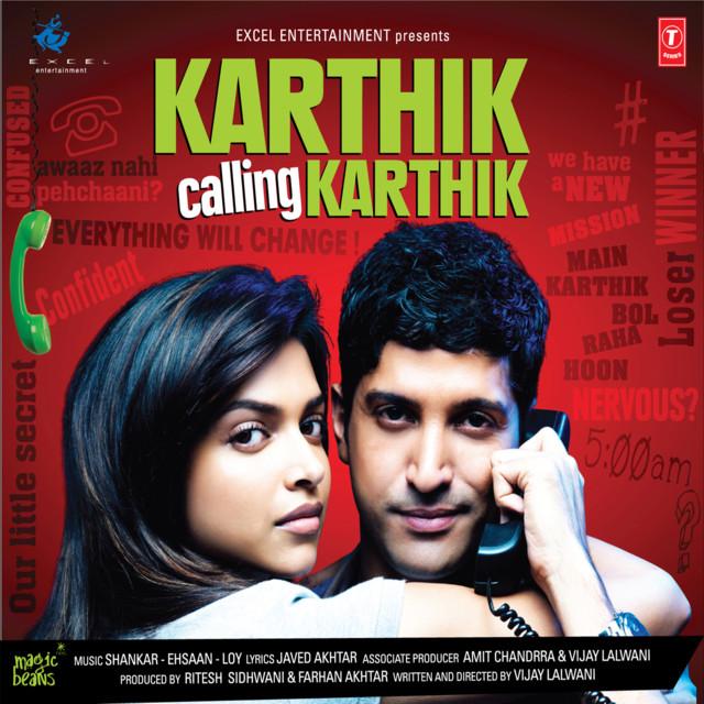 Karthik Calling Karthik by Shankar-Ehsaan-Loy on Spotify