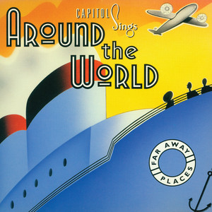 Capitol Sings Around the World: Far Away Places album