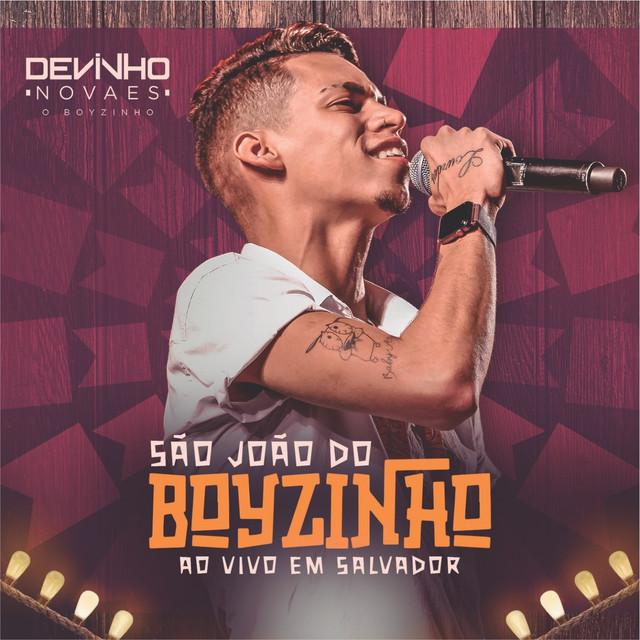 Album cover for São João do Boyzinho: Ao Vivo em Salvador by Devinho Novaes