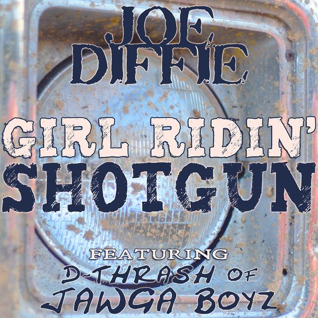 Girl Ridin' Shotgun (feat. D-Thrash of Jawga Boyz)