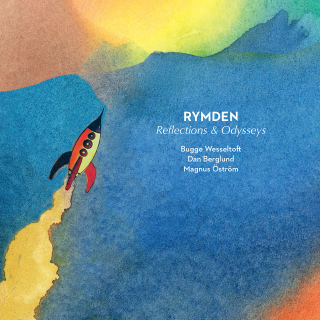 Album cover for Reflections and Odysseys by Rymden