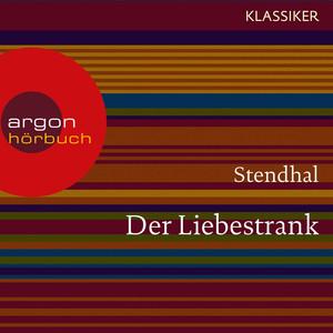 Der Liebestrank (Ungekürzte Lesung) Audiobook
