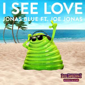 I See Love (From Hotel Transylvania 3) Albümü