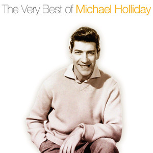The Very Best of Michael Holiday