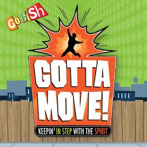 Gotta Move! album