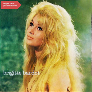 Brigitte Bardot (Original Album plus Bonus Tracks) album