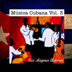 Música Cubana, Vol. 3 los Mejores Autores Albumcover