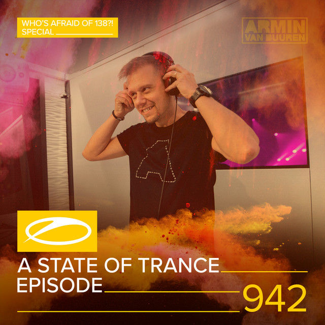 ASOT 942 - A State Of Trance Episode 942 (Who's Afraid Of 138?! Special)
