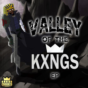Valley of the KXNGS
