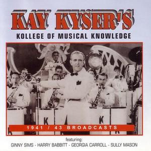 Kollege Of Musical Knowledge - 1941 / 43 Broadcasts album