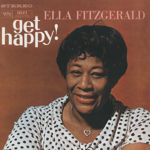 Get Happy! - Ella Fitzgerald