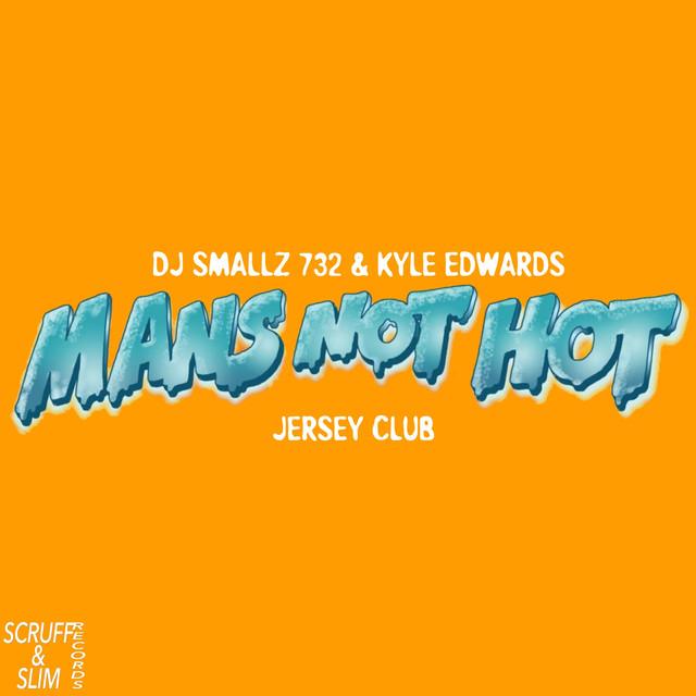 Mans Not Hot (Jersey Club)