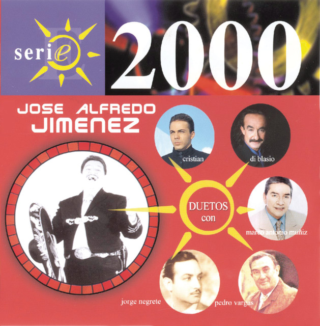 José Alfredo Jimenez Serie 2000 album cover