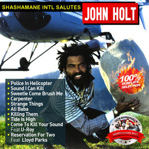 Shashamane Intl Salutes John Holt (100% Dubplate Selection) album