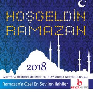 Hoş Geldin Ramazan 2018 - Beyza Müzik (Welcome Ramadan) Albümü