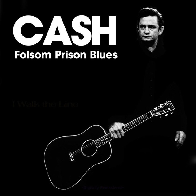 the workings of the society in the song folsom prison blues by johnny cash Advanced search my bag (0) books & media all books & media bestsellers.