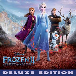 Frozen 2: Il segreto di Arendelle (Colonna Sonora Originale/Deluxe Edition) album
