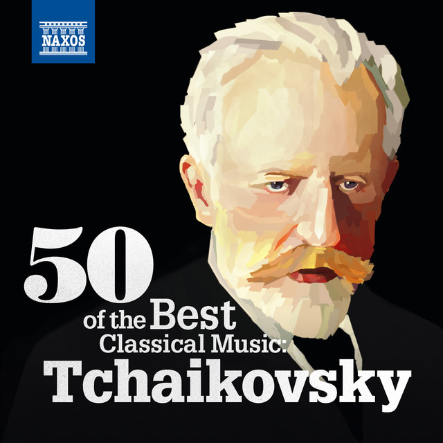 50 Of the Best Classical Music: Tchaikovsky Albumcover