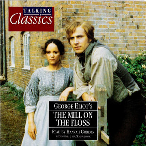 Eliot: The Mill On The Floss Audiobook