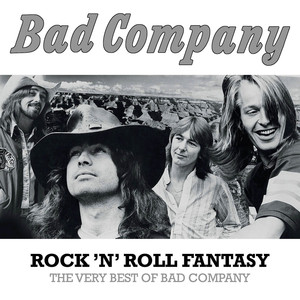 Rock 'n' Roll Fantasy the Very Best of Bad Company album