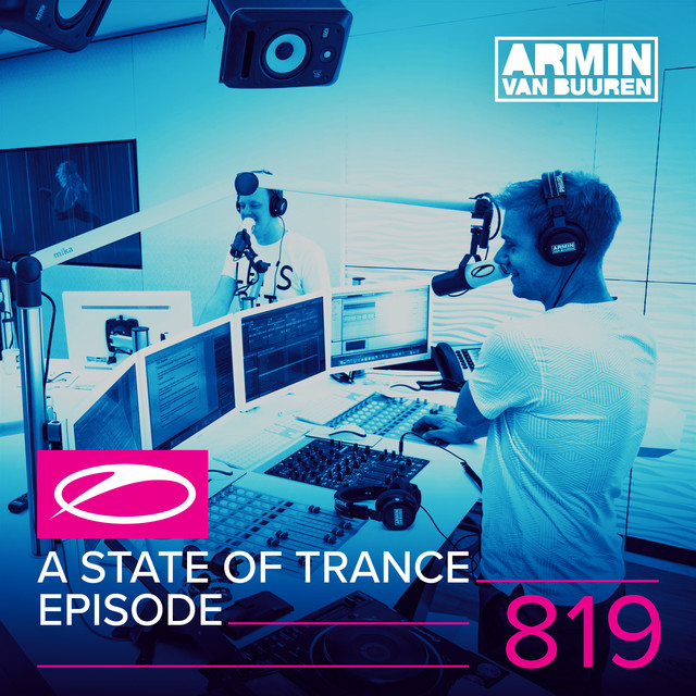 A State Of Trance Episode 819