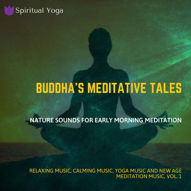 Buddha's Meditative Tales (Nature Sounds For Early Morning