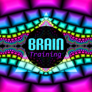 Brain Training – Intense Music for Exam Study, Increase Brain Power, Concentration Music, High Focus on Learning, White Noise Albumcover