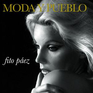 Moda Y Pueblo - Fito Paez