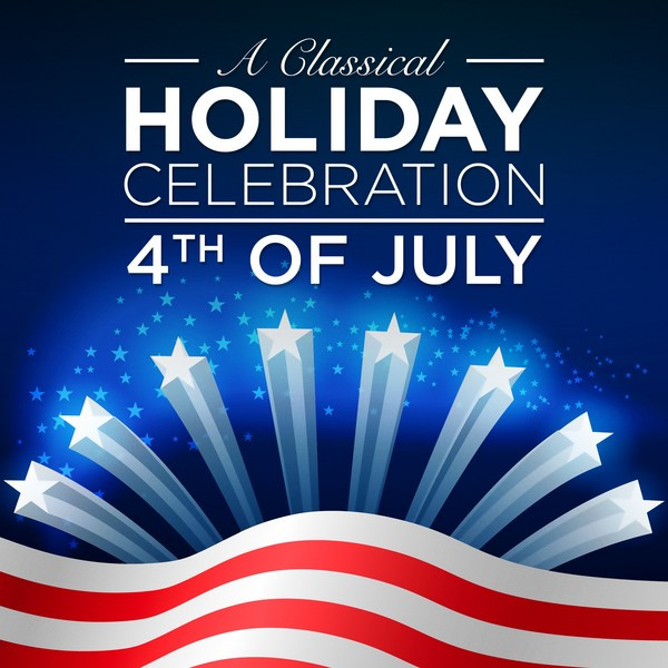 A Classical Holiday Celebration: 4th of July