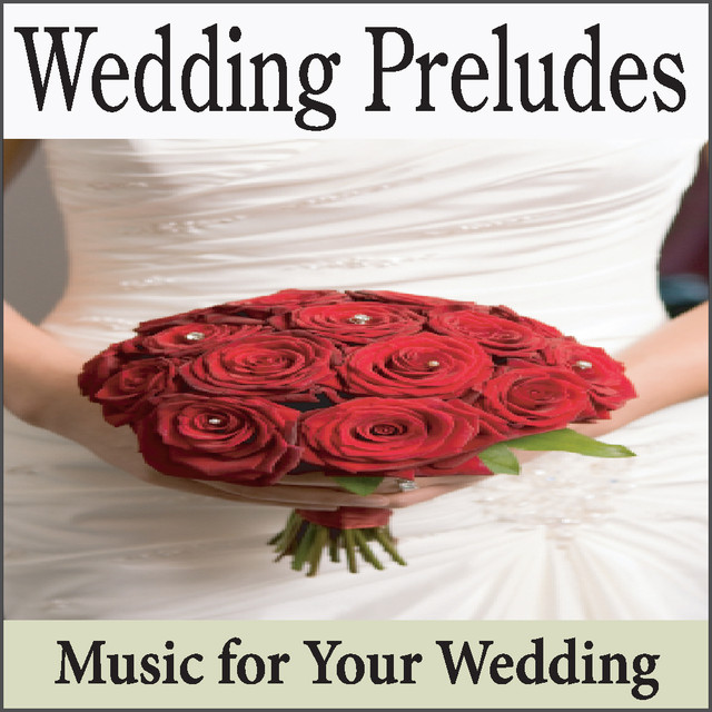 Wedding Ceremony Songs Instrumental: Wedding Preludes: Top Instrumental Preludes For Weddings