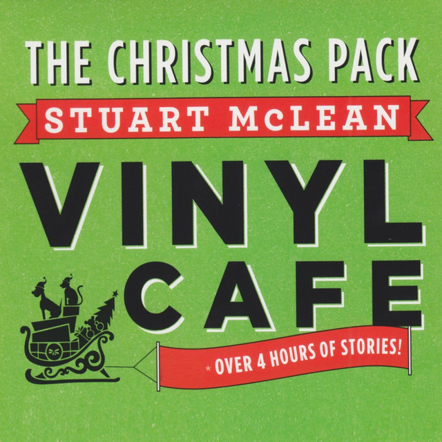 Vinyl Cafe Christmas Stories