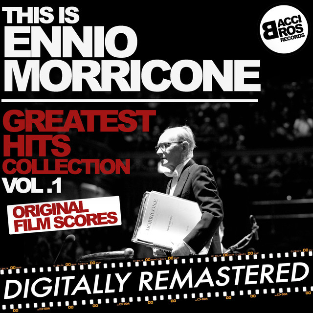 This is Ennio Morricone - Greatest Hits Collection Vol. 1 (Original Film Scores) [Digitally Remastered] Albumcover