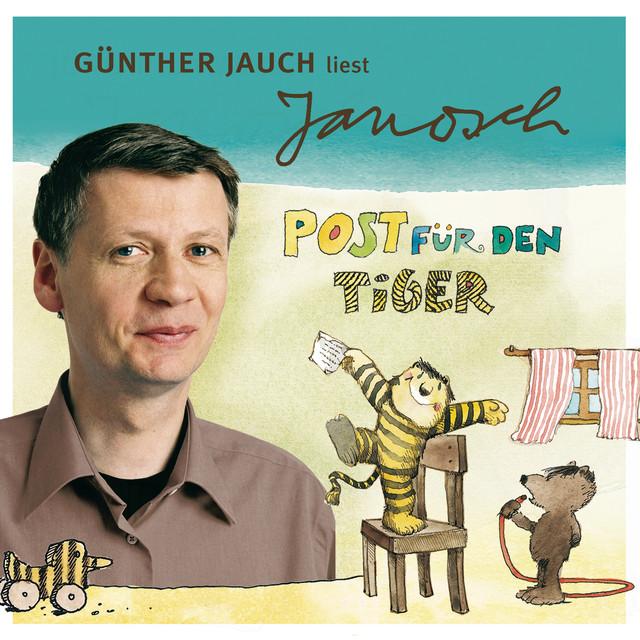 Folge 2: Günther Jauch liest Janosch - Post für den Tiger & zwei weitere Geschichten (Ungekürzt) Cover