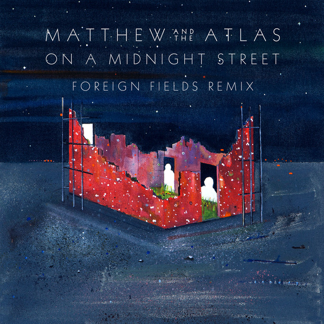 On A Midnight Street (Foreign Fields Remix)