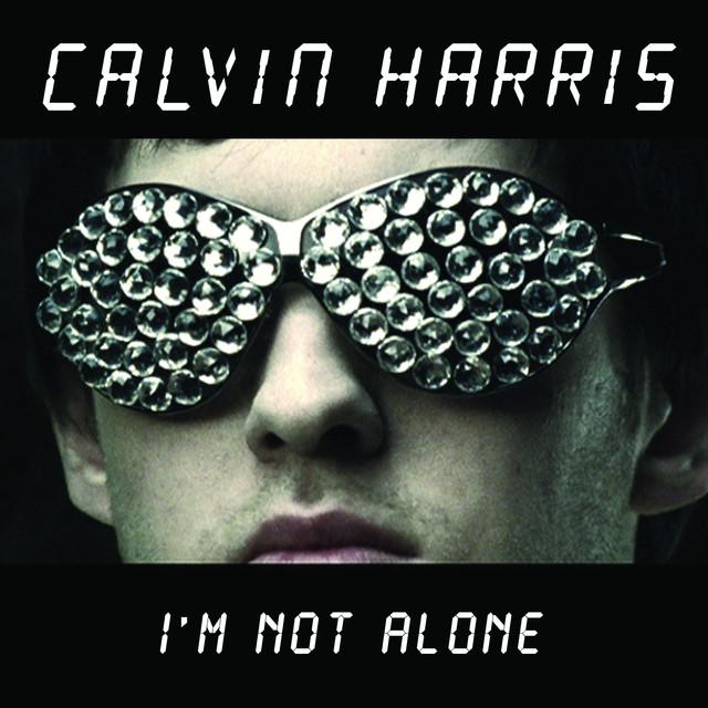 'I'm not alone' Calvin Harris
