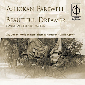 Ashokan Farewell . Beautiful Dreamer  - Stephen Foster