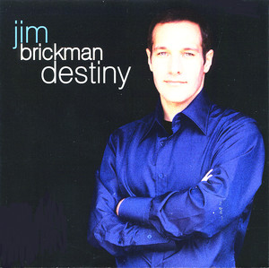 Destiny - Jim Brickman