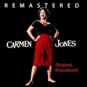 Carmen Jones (Original Motion Picture Soundtrack) [Remastered] album