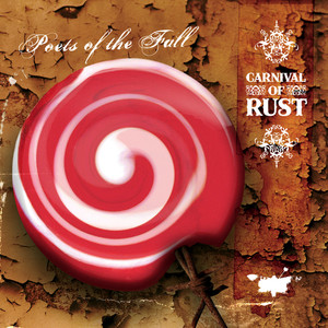 Carnival of Rust - Poets Of The Fall