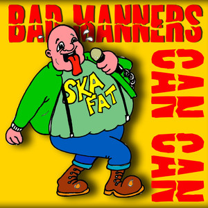 Bad Manners Do the Can Can album