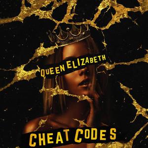 Cheat Codes Queen Elizabeth cover