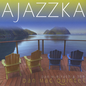 Dan McElrath & The Dan Mac Quintet