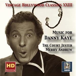 Vintage Hollywood Classics, Vol. 23: Music for Danny Kaye  - Danny Kaye