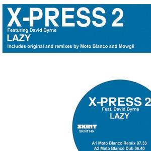 X-Press 2, David Byrne Lazy (feat. David Byrne) - Mowgli Goes Deep Remix cover