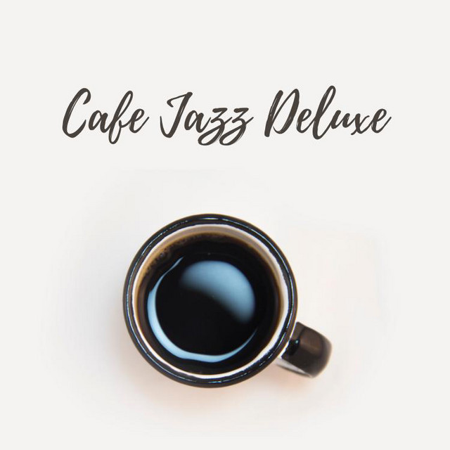 Cafe Jazz Deluxe