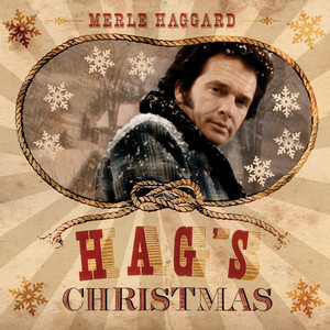 Hag's Christmas - Merle Haggard