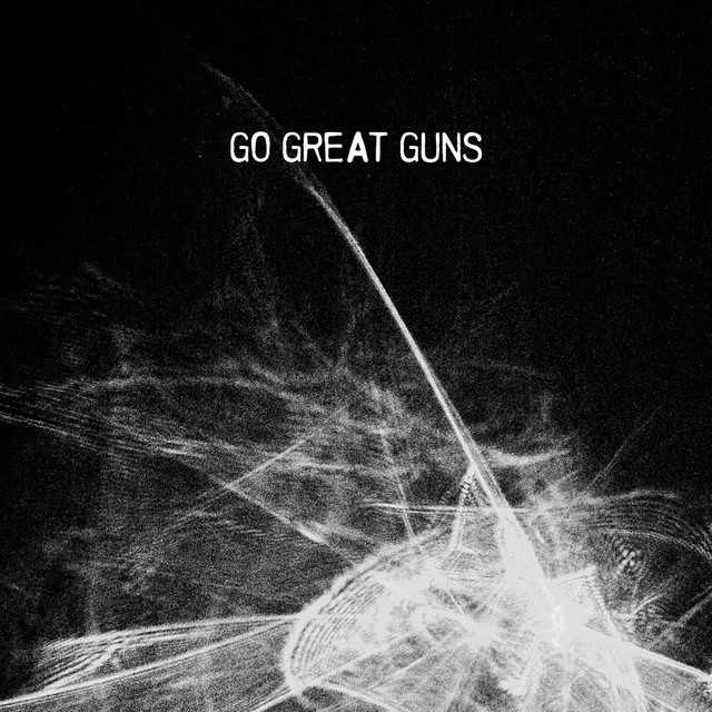 Go Great Guns
