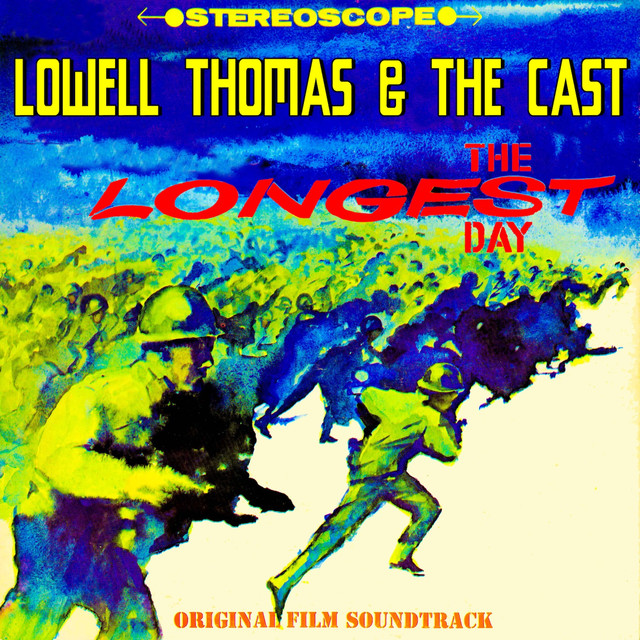 The Longest Day (Original 1962 Motion Picture Soundtrack) by