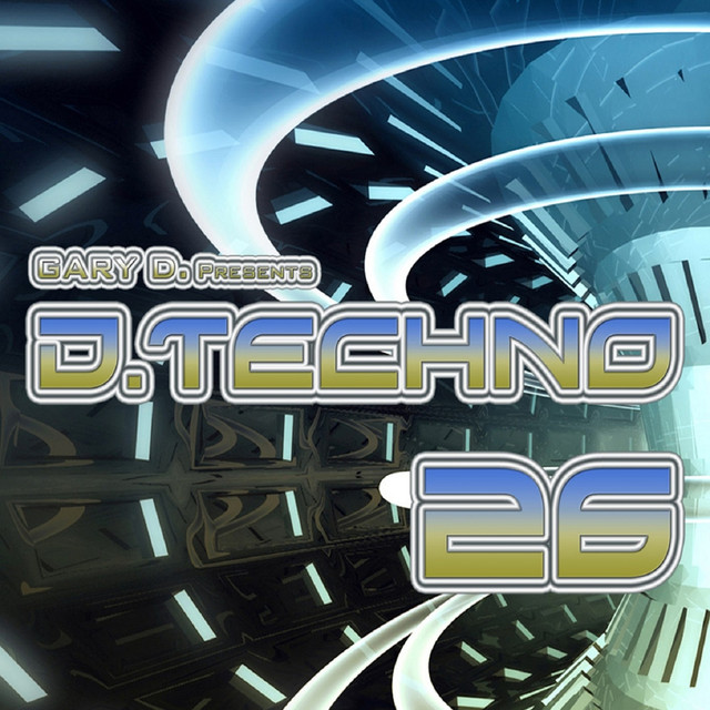 Gary D. Presents D.Techno 26